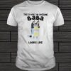 BLUEY THIS IS WHAT AN AWESOME BABA LOOKS LIKE SHIRT