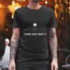 Come And Take It Vape shirt