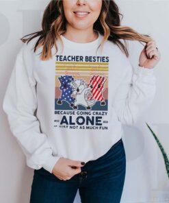 Dabbing Unicorn Teacher Besties Because Going Crazy Alone Is Just Not As Much Fun Shirt 3