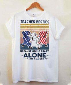 Dabbing Unicorn Teacher Besties Because Going Crazy Alone Is Just Not As Much Fun Shirt 4