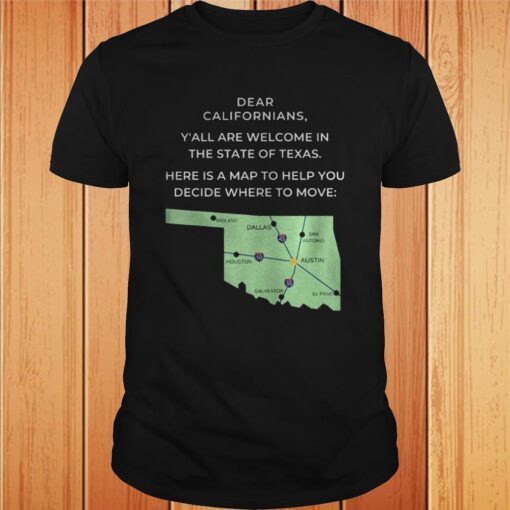 Dear Californians Yall are welcome in the State Of Texas Here is a map to help you decide where to Copy 4