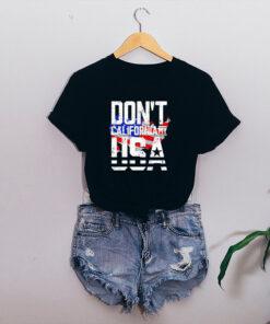 Dont california my USA shirt 4