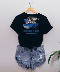 Dr Seuss ridin' with Biden here or there anywhere shirt 15