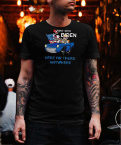 Dr Seuss ridin' with Biden here or there anywhere shirt 13