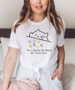 Dungeon Meowster yes I really do need all these dice shirt 5