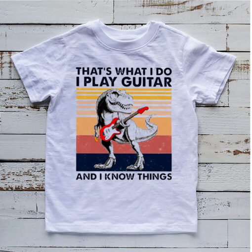 dinosaur that s what i do i play guitar and i know things vintag 9