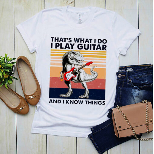 dinosaur that s what i do i play guitar and i know things vintag 7