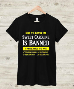 due to covid 19 sweet caroline is banned there will be no shirt Sweater 3