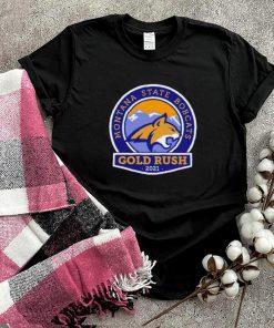 2021 Gold Rush Montana State Bobcats shirt
