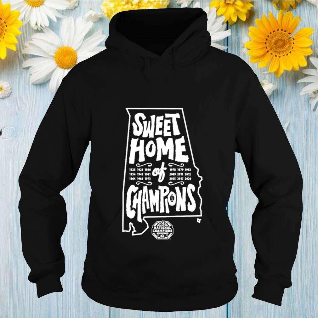 Alabama Crimson Tide Sweet Home of Champions 2020 shirt