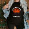 Basketball face mask I just wanna play 2021 shirt