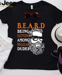 Beard Being Exceptional Among Regular Dudes Vintage shirt