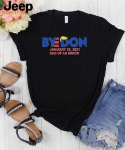 Bye Don january 20 2021 end of an error shirt 2