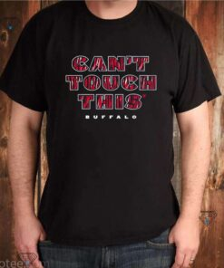 Cant touch this Buffalo Bills shirt