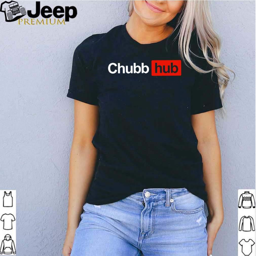 Chubb Hub shirt 2