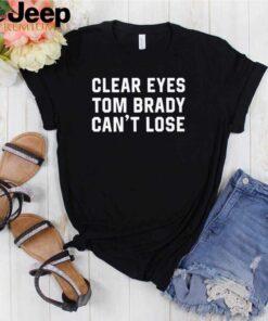 Clear Eyes Tom Brady Cant Lose shirt 3
