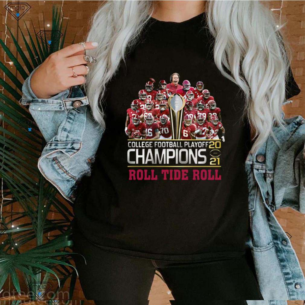 College Football Playoff 2021 Champions Roll Tide Roll shirt
