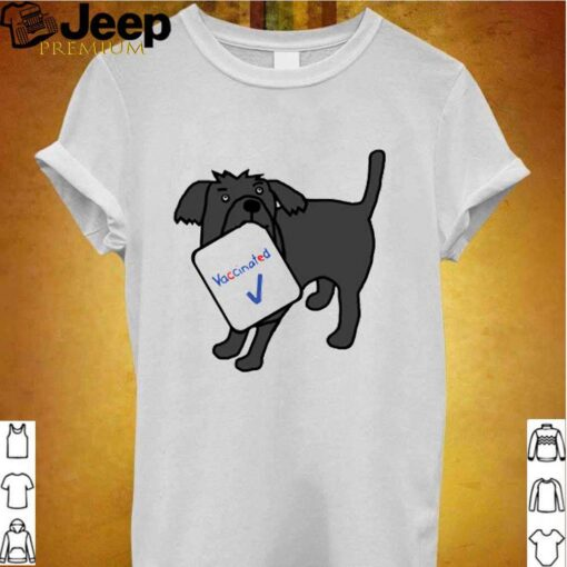 Dog with Vaccinated Sign shirt 2