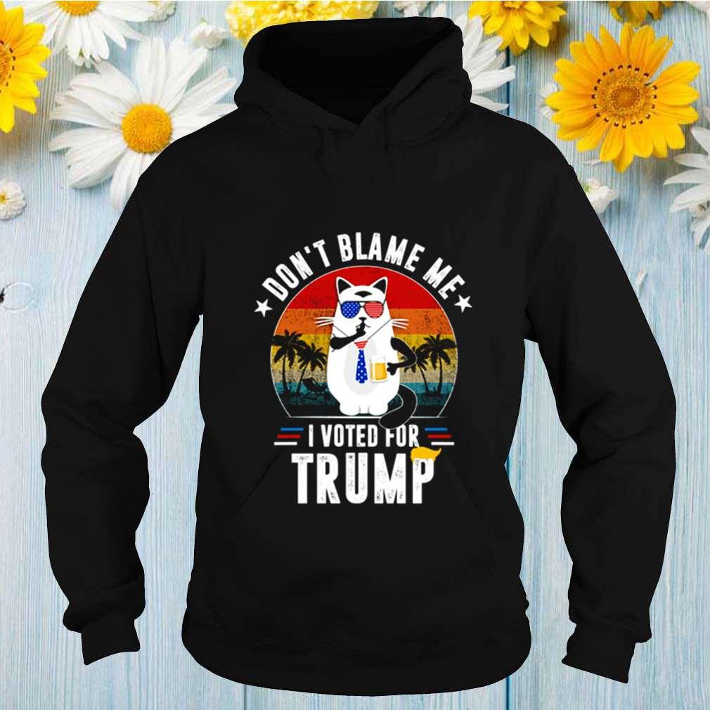Dont blame me I voted for Trump vintage shirt