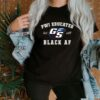 GS Pwi Educated But Still Black Af Unisex shirt