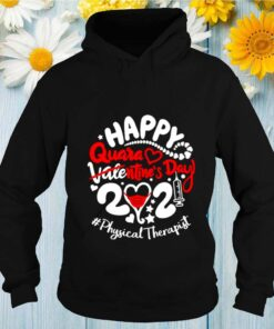 Happy quarantined Valentines Day 2021 Physical Therapist shirt