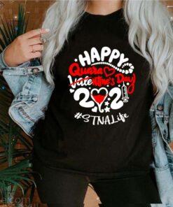 Happy quarantined Valentines Day 2021 STNA Life shirt