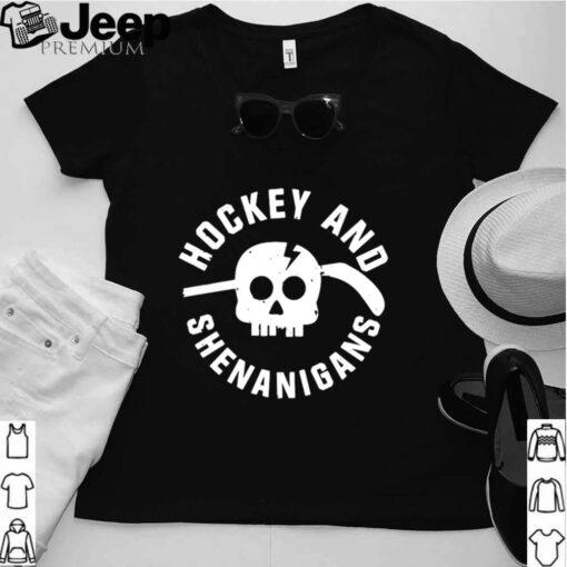 Hockey And Shenanigans shirt