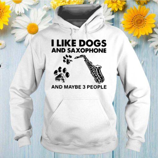 I Like Dogs Saxophone shirt