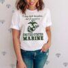 I May Look Harmless But I Raised a United States Marine shirt