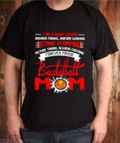 I'm A Hoop Loving Stand Stomping Basketball Mom 2021 shirt