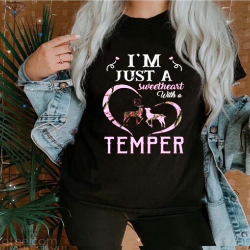 Im Just A Sweetheart With A Temper Wallpaper shirt