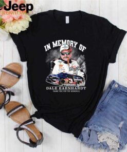 In memory of February 18 2001 Dale Earnhardt thank you for the memories shirt 3