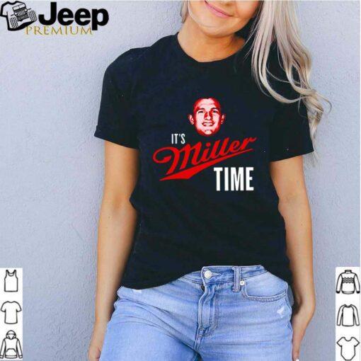 Its miller time shirt 2
