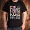 Ohio State Buckeyes forever not just when we win signature shirt