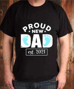 Proud new dad est 2021 shirt