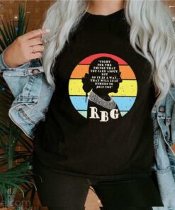 Rbg Ruth Bader Ginsburg fight for the thing that you care about but do it in a way vintage shirt