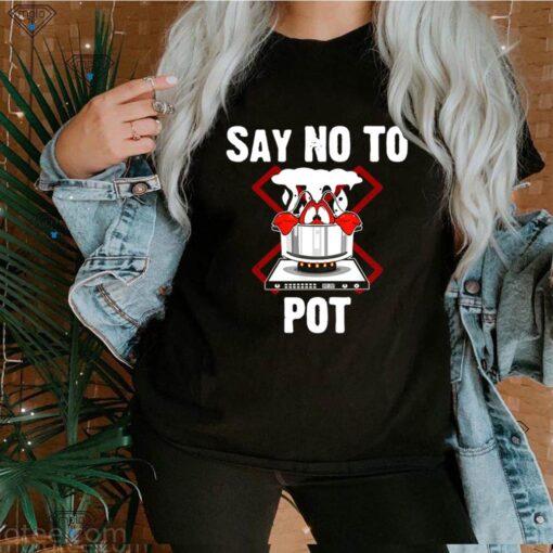 Say No To Pot Lobster Summer Seafood Lover Crawfish shirt