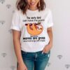 Sloth The Early Bird Can Have The Worm Because Worms Are Gross And Mornings Are Stupid shirt