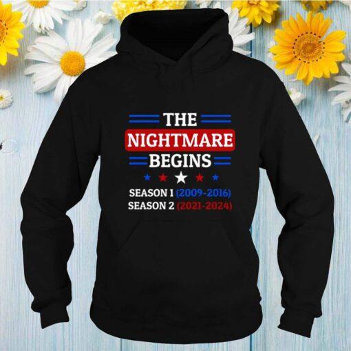 The Nightmare Begins January 20th 2021 shirt