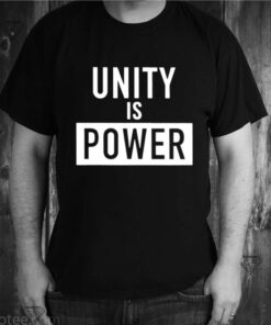 Unity Is Power shirt