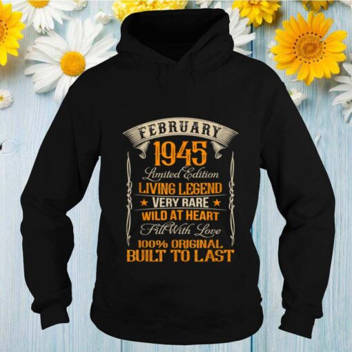 Vintage Born In February 1945 Living Legend shirt