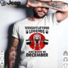 Weightlifting Legends Are Born In December Blood Moon Shirts
