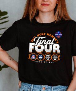 2021 NCAA womens final four it all shirt