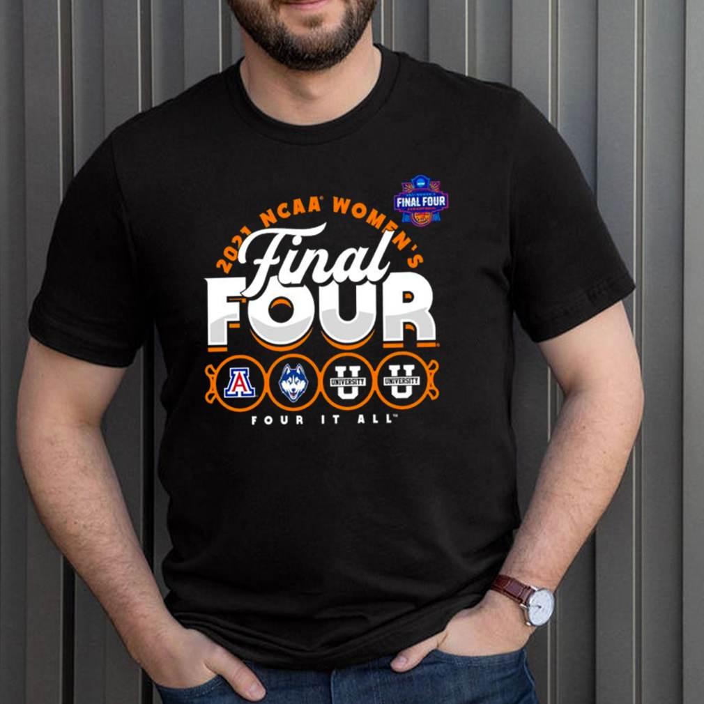 2021 NCAA womens final four it all shirt 11