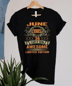 36th Birthday Decorations June 1985 Men Women 36 Years Old T Shirt 2