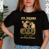 43 Years 1978 2021 Pulp thank you for the memories signature shirt