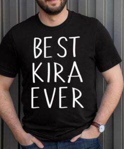 Best Kira Ever Shirt Personalized First Name Kira shirt 3