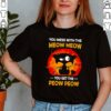 Cat black you mess with the meow meow you get the peow peow sunset shirt