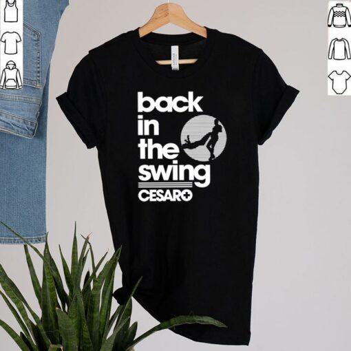 Cesaro back in the swing shirt 2