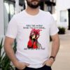 Chicken-people-think-I-am-crazy-because-I-talk-to-my-chickens-and-I_m-okay-with-that-shirt